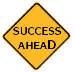 Traffic sign that reads 'Success Ahead'